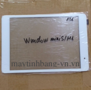 Cảm ứng Window Mini S / Mini M1 / Mini One