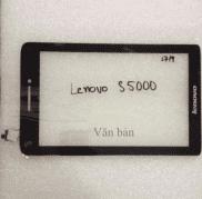 Cảm ứng máy tính bảng Lenovo S5000